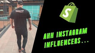 I do not use Instagram Influencers? Shopify Dropshipping