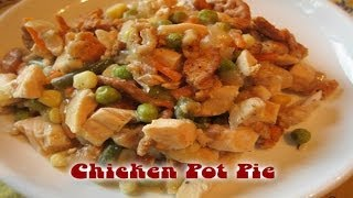 Chicken Pot Pie  Casserole | Quick & Easy How To Recipe