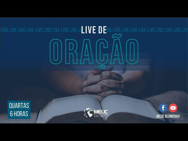 Live de Oração - MEUC Blumenau - 22.09.21