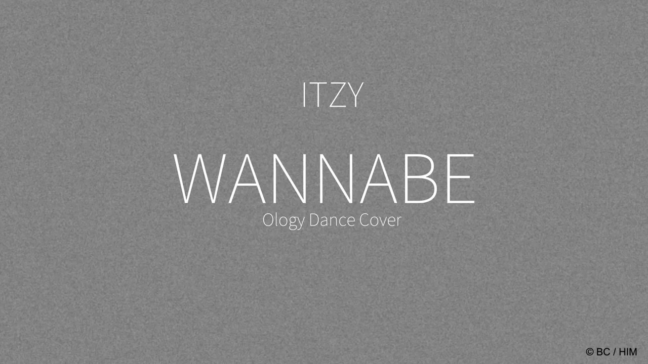 ITZY(있지) 'WANNABE' Dance Cover BY Ology Chicken
