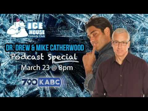 Dr. Drew & Mike Catherwood Podcast Special