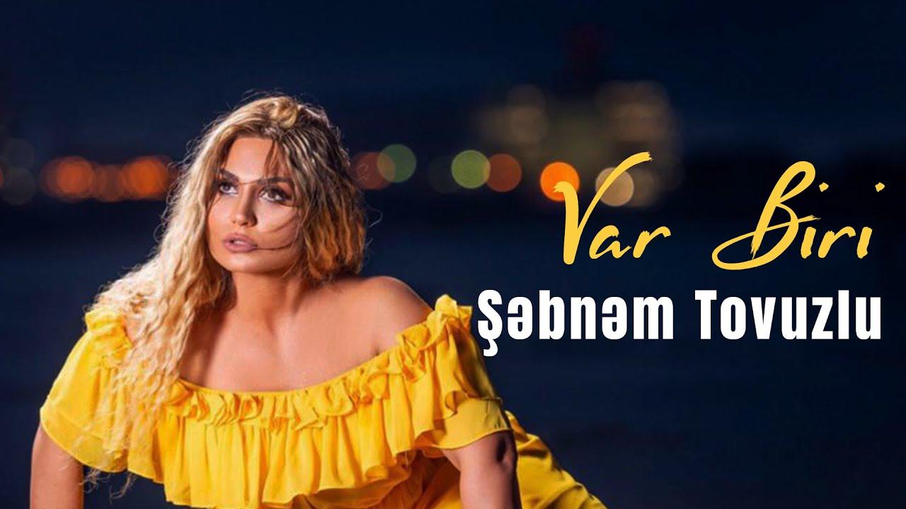 Səbnəm Tovuzlu Var Biri Official Audio Youtube