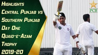 Highlights | Central Punjab vs.  Southern Punjab Day One | Quaid-e-Azam Trophy 2019-20
