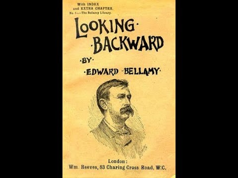 On Earth As In Heaven The Utopianism Of Edward Bellamy Worldnews