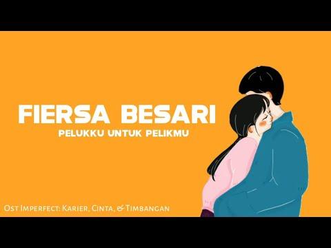 Fiersa Besari - Pelukku Untuk Pelikmu (Lyrics) | Ost Film Imperfect: Karier, Cinta, & Timbangan
