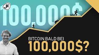 Bitcoin bald auf 100,000 USD? (Teil 4 von 5)