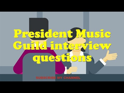 President Music Guild interview questions