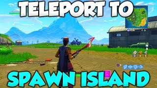 How to Teleport To SPAWN ISLAND GLITCH! EASY! - Fortnite Season 6 GLITCHES!