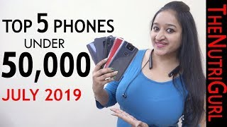 Top 5 Phones Under 50000 in July 2019(Rs.30000 - Rs.50000)
