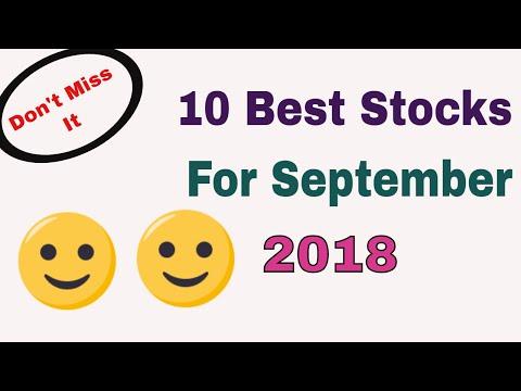 10 Best Stocks For September 2018 || Don't Miss It || Trade Talk