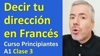 Cómo dar tu Dirección en Francés / Curso de Francés para Principiantes A1 Lección 3
