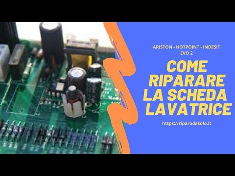 Riparare La Scheda Lavatrice - Ariston Hotpoint Indesit