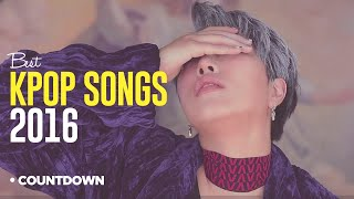 [TOP 43] BEST Kpop Songs of 2016 - My Fav.