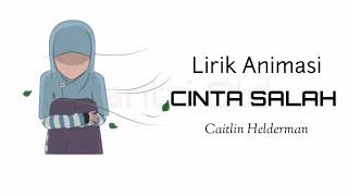 Cinta Salah - Caitlin halderman ( versi animasi ) cover yusro fatwa