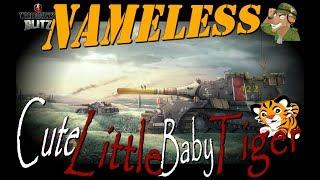 Nameless | Cute Little Baby Tiger | WoT Blitz [2018]