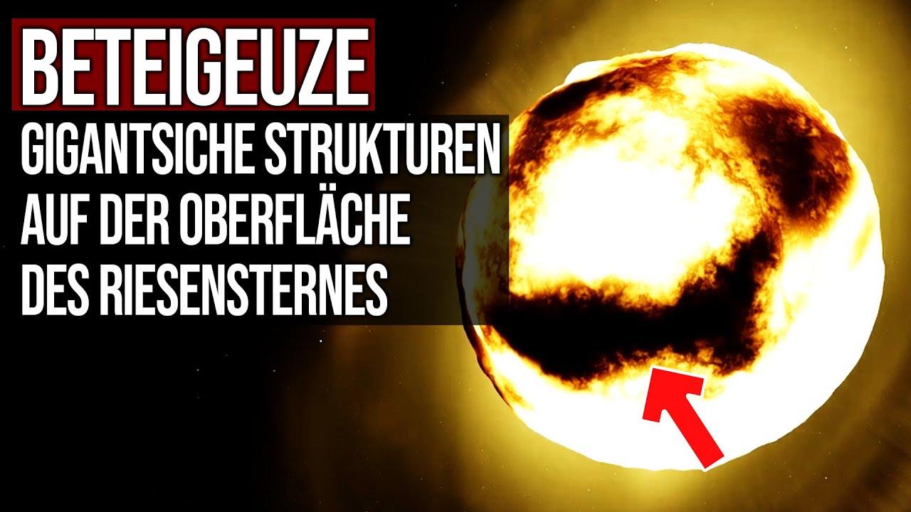 Beteigeuze - Gigantische Strukturen auf der Oberfläche des Riesensternes