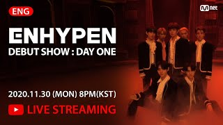 [ENHYPEN] DEBUT SHOW : DAY ONE 📽️LIVE STREAMING