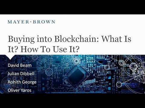 05 08 2018   Buying into Blockchain   What Is It, How To Use It   David Beam, Julian Dibbell, Rohith