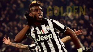 Paul Pogba - Golden Boy ● Skills & Goals 2016 | HD Video
