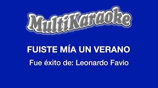 Fuiste Mía Un Verano - Multikaraoke - Fue Éxito De Leonardo Favio