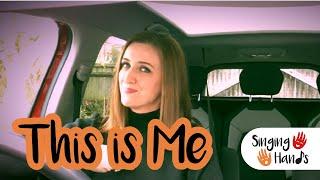 Makaton Carpool Karaoke - This is Me - Singing Hands