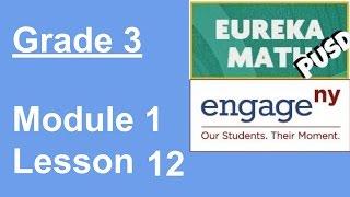 Eureka Math Grade 3 Module 1 Lesson 12 (updated)