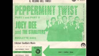 JOEY DEE AND THE STARLITERS - PEPPERMINT TWIST (PART1) - PEPPERMINT TWIST (PART2)