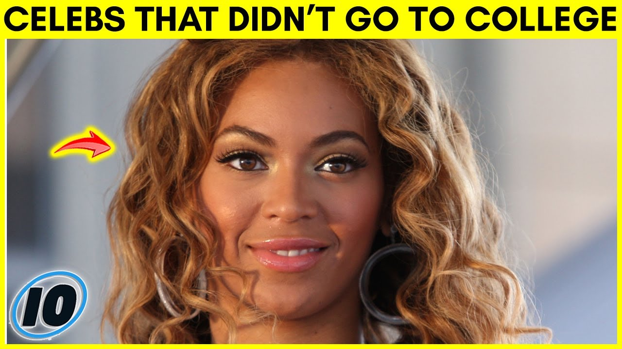 Top 10 Celebrities That Didn't Go To College