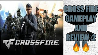 CROSS FIRE LEGENDS REVIEW PART 2.Video by vsquare games.