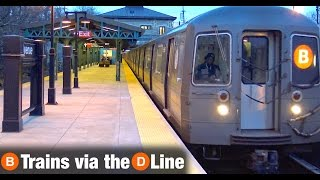 ⁴ᴷ B Trains Running via the D Line