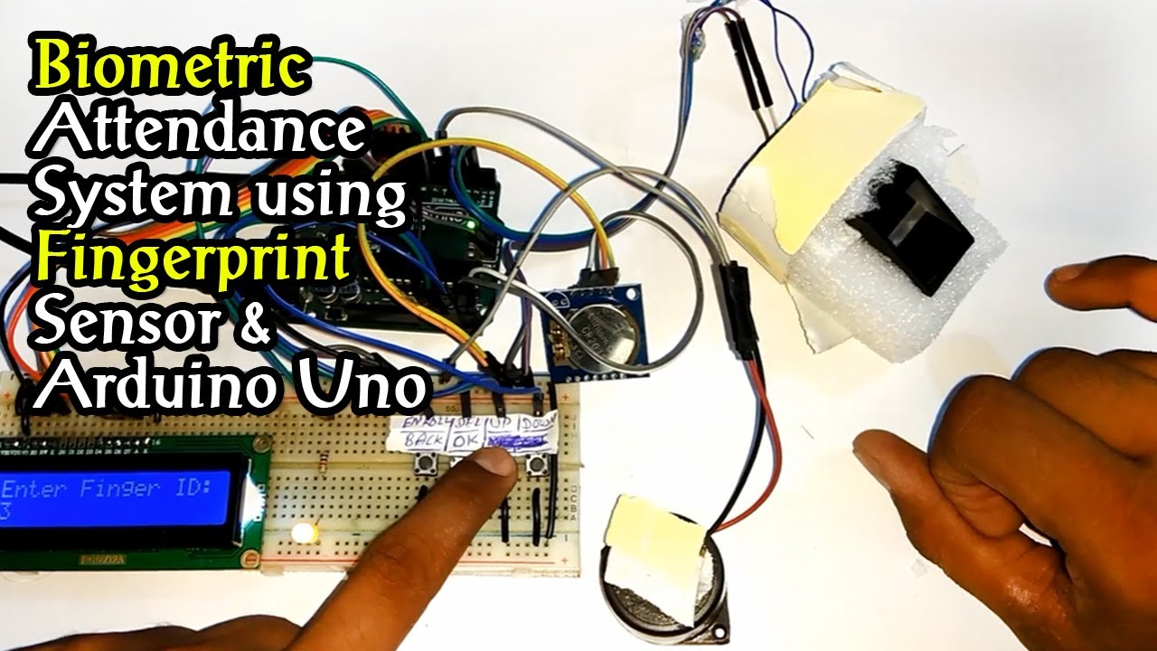 Biometric Attendance System using Fingerprint Sensor and Arduino Uno