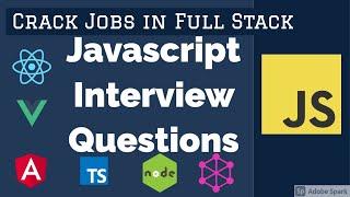 Crack full Stack Javascript Jobs