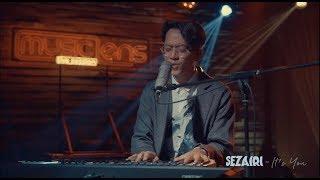 Download Sezairi - It's You (Live Studio Session)