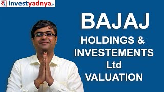 Bajaj Holdings & Investments Ltd - Valuation Update | Why it trades at discount ?
