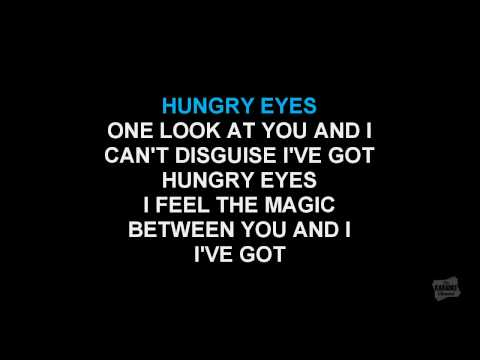 Hungry Eyes in the style of Eric Carmen karaoke video with lyrics