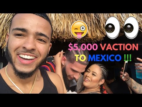 I WENT ON A $5,000 VACATION !!! 🎉😜 (MEXICO SPRING BREAK 2K18)