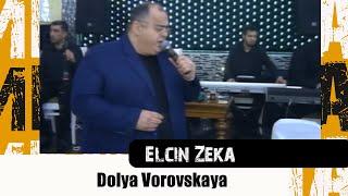 Dolya Vorovskaya - ( CANLI İFA ) Elcin Zeka - Доля Воровская