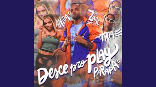 Play Desce Pro Play (PA PA PA)