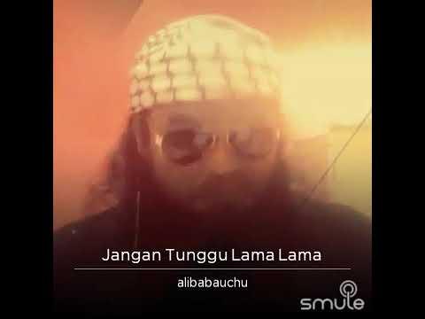 Jangan Tunggu Lama Lama (versi Islamik)Dj Alibaba