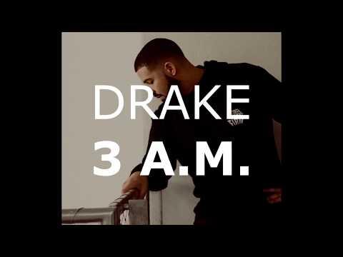 DRAKE - 3AM (New Song 2018)  lyrics