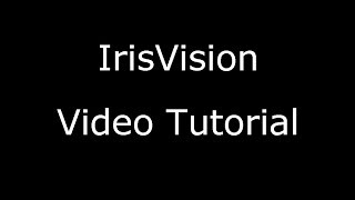 Instructional Video on How to Use Your IrisVision