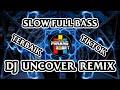 Dj Uncover Remix Terbaru Tiktok Viral  Slow Full Bass  Mp3 - Mp4 Download