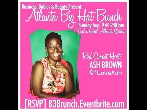 Ash Said It at the #B3Brunch Atlantic Station