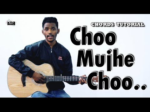 Choo Mujhe Choo | Guitar Tutorial | Chords Lesson by AFC Music | Popular Hindi Christian Song 2019 thumbnail