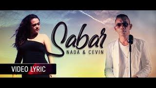 NADA LATUHARHARY FT CEVIN SYAHAILATUA - Sabar | Lagu Ambon Terbaru 2019 (Video Lyric)