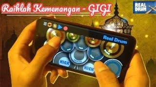 RAIHLAH KEMENANGAN - GIGI || Cover Real Drum, Lagu Religi Ramadhan.