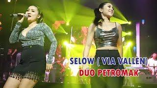 DUO PETROMAK - SELOW ( VIA VALLEN ) LIVE BOSHE VVIP  CLUB  YOGYAKARTA