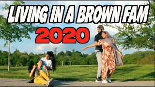Living in a Brown Fam 2020