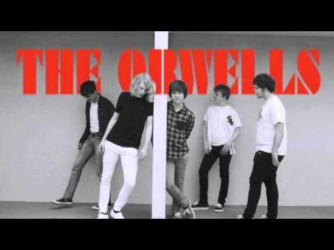 The Orwells-Never Ever