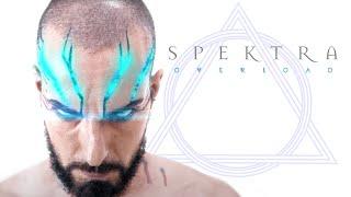 "Spektra - ""Overload"" - Official Music Video"